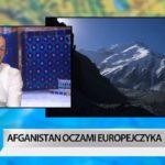 Afganistan oczami Europejczyka - Pokaż nam świat w TVN24 BiS